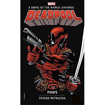 Deadpool - Paws by Stefan Petrucha - 9781785659607 Book
