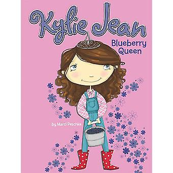 Blueberry Queen by Marci Peschke - Tuesday Mourning - 9781404867567 B