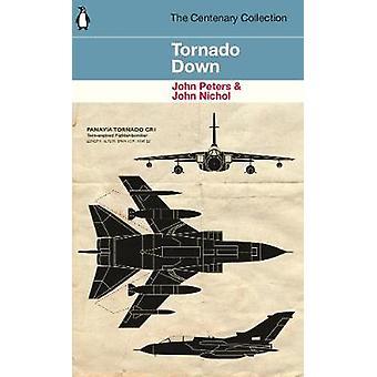Tornado Down - The Centenary Collection by John Nichol - 9781405937573
