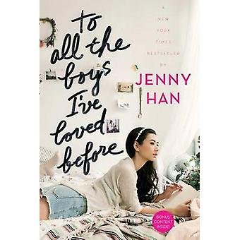 To All the Boys I've Loved Before by Jenny Han - 9781442426719 Book