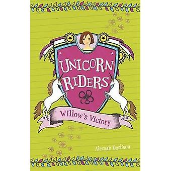 Willow's Victory by Aleesah Darlison - 9781479565573 Book