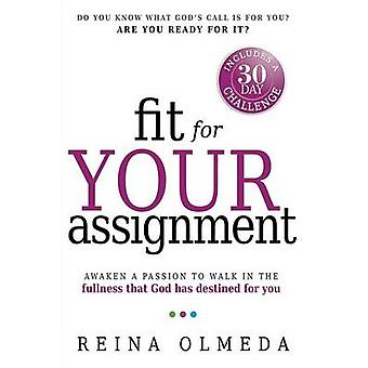 Fit for Your Assignment - A 30-Day Journey to Optimal Health Spiritual
