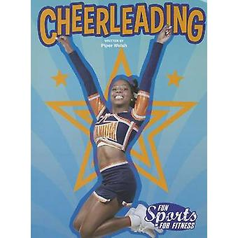 Cheerleading (Fsf) by Piper Welsh - 9781621697527 Book