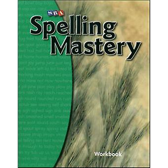 Spelling Mastery Student Workbook L by McGraw-Hill Education