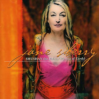 Jane Siberry - Shushan il Palazzo (Hymns of Earth) [CD] USA importare