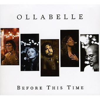 Ollabelle - Before This Time [CD] USA import