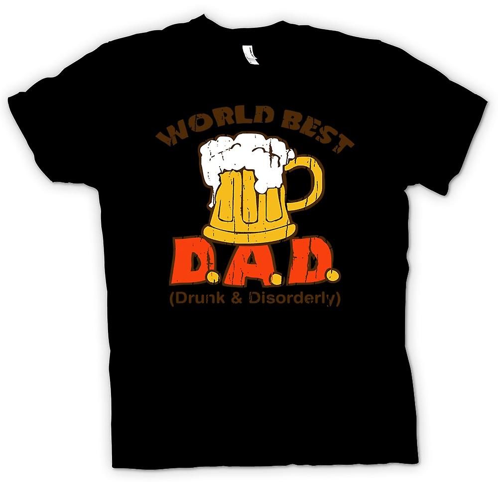 Mens T-shirt - Worlds Best D.A.D, Drunk And Disorderly - Funny