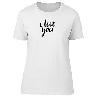 I Love You Simple Lettering Tee Women's -Image by Shutterstock