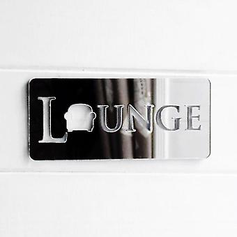 Lounge / Living Room Chair Acrylic Mirrored Door Sign