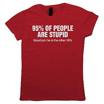 95% Of People Are Stupid Womens Funny T-Shirt | Humour Laughter Sarcasm Jokes Messing Comedy | Ideal Top Father Mother Day Wife Husband Mum Dad | Sarcastic Offensive Gift Her Mum