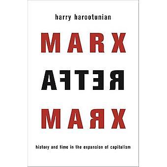 マルクス - 歴史と H によって資本主義の拡張の時間後のマルクス