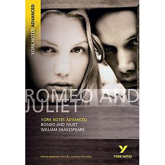 Romeo and Juliet - York Notes Advanced - William Shakespeare by William