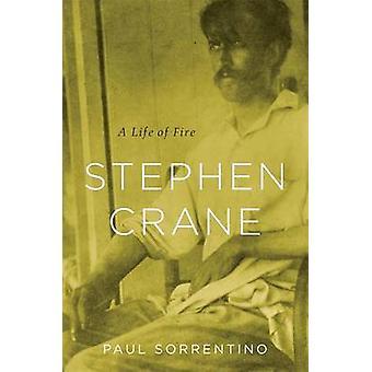 Stephen Crane - uma vida de fogo por Paul M. Sorrentino - 9780674049536 B