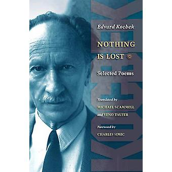 Nothing is Lost - Selected Poems by Edvard Kocbek - Michael Scammell -
