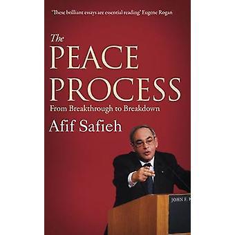 Le processus de paix - de percée de la ventilation par Afif Safieh - 97