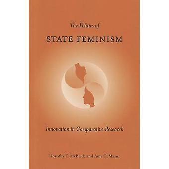 De politiek van de staat feminisme - innovatie in vergelijkend onderzoek door