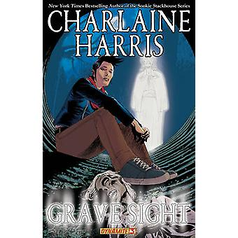 Charlaine Harris' Grave Sight - Part 3 by William Harms - Denis Medri