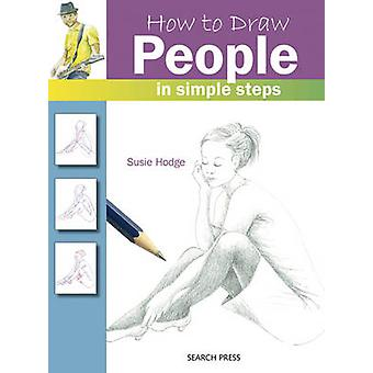 How to Draw People - in Simple Steps by Susie Hodge - 9781844489480 Bo