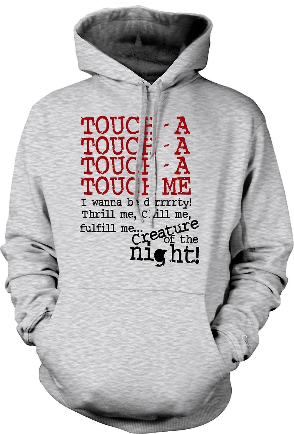 Mens Hoodie - Touch - A Touch - A Touch - A Me - drôle de citation