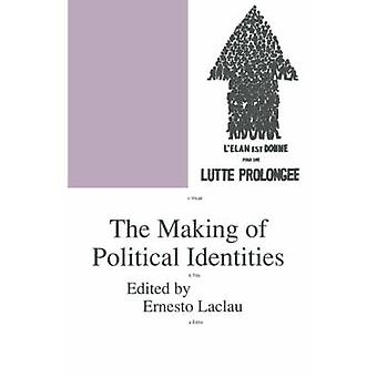 The Making of Political Identities by Ernesto Laclau - 9780860916635