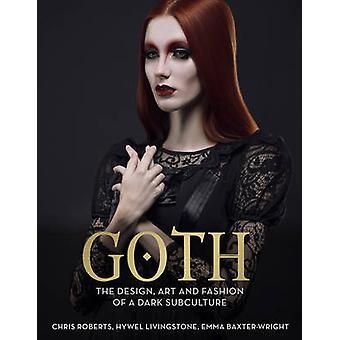Goth por Emma Baxter-Wright - Chris Roberts - Hywel Livingstone - 9781