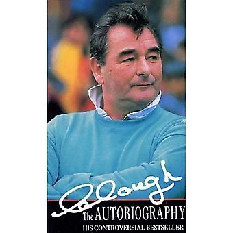 Clough: The Autobiography [ILLUSTRATED]