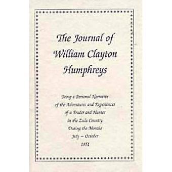 Het dagboek van William Clayton Humphreys (1851)