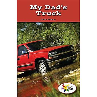 My Dad's Truck (Rosen Real Readers: Stem and Steam Collection)