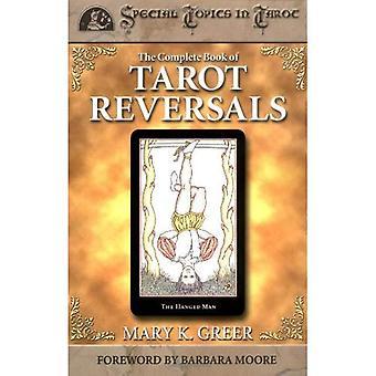 The Complete Book of Tarot inversions (sujets spéciaux en Tarot)