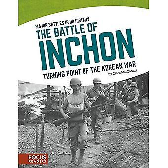 Slaget vid Inchon: vändpunkt av Koreakriget (Major strider i oss historia)