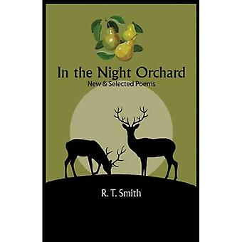 In the Night Orchard: Selected Poems