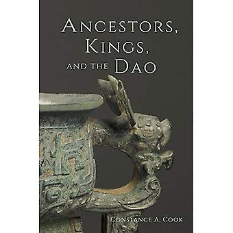 Ancestors, Kings, and the Dao (Harvard-Yenching Institute Monograph Series)