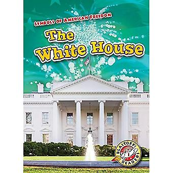 The White House (Symbols of American Freedom)