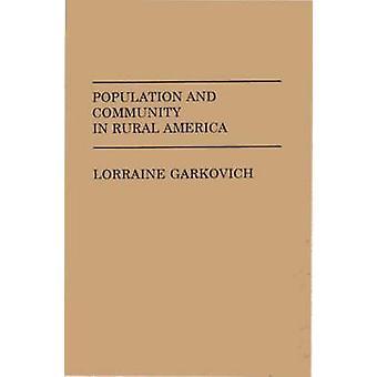 Population and Community in Rural America by Garkovich & Lorraine