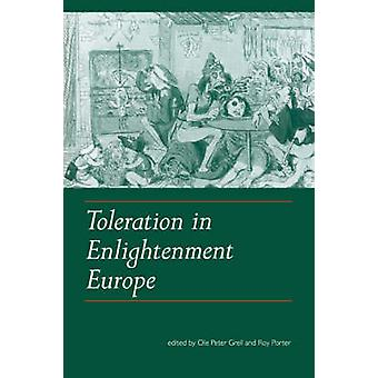 Toleration in Enlightenment Europe by Grell & Ole Peter