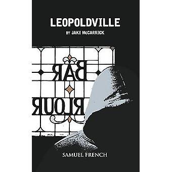 Leopoldville by McCarrick & Jaki