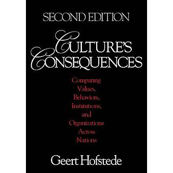 Cultures Consequences Comparing Values Behaviors Institutions and Organizations Across Nations by Hofstede & Geert H.