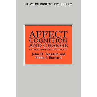 Påverka kognition och förändring av Barnard & Philip J.