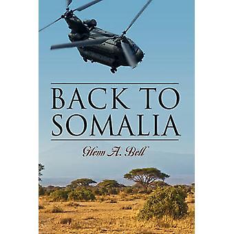 Back to Somalia by Bell & Glenn A
