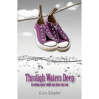Durch Wasser tief von Shafer & Erin