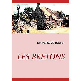 LES BRETONS di Kurtz & JeanPaul