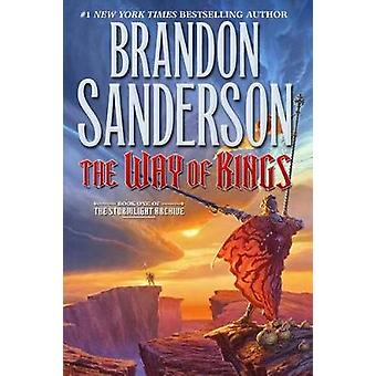 The Way of Kings by Brandon Sanderson - 9780765376671 Book