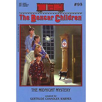 The Midnight Mystery by Gertrude Chandler Warner - Gertrude Chandler