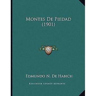 Montes de Piedad (1901) by Edmundo N De Habich - 9781168001351 Book