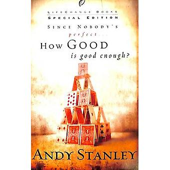 How Good is Good Enough? by Andy Stanley - 9781590523889 Book