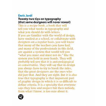 Twenty-two Tips on Typography by Enric Jardi - 9788496540927 Book