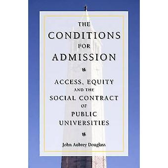 The Conditions for Admission - Access - Equity - and the Social Contra