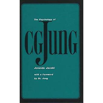 The Psychology of C. G. Jung  1973 Edition by Jolande Jacobi & Translated by Ralph Manheim