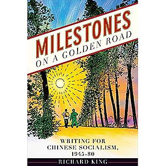 Milestones on a Golden Road (Contemporary Chinese Studies)