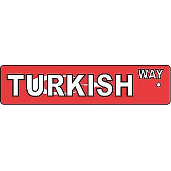 Turkish Way Street Sign Car Air Freshener